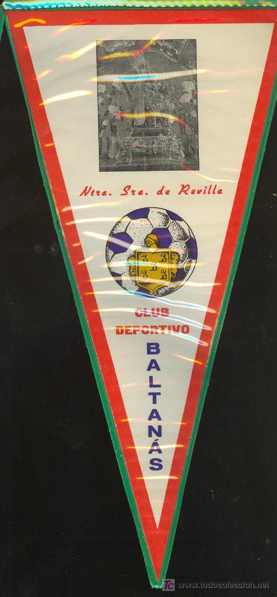 BANDERIN DEL CLUB DEPORTIVO BALTANAS (Coleccionismo Deportivo - Banderas y Banderines de Fútbol)
