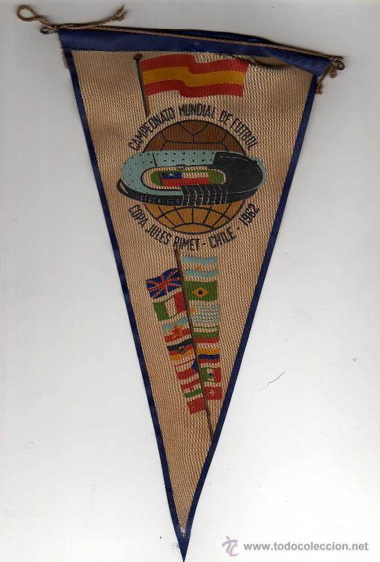 Resultado de imagen para BANDERIN CAMPEONATO MUNDIAL DE FUTBOL,CHILE 1962