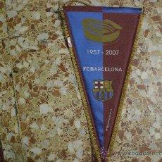 Coleccionismo deportivo: BANDERIN F C BARCELONA 50 ANIVERSARIO INAGURACIÓN CAMP NOU. Lote 25375036