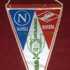Coleccionismo deportivo: BANDERIN DE FUTBOL // CONMEMORATIVO COPA DE EUROPA 1990-1991 // NAPOLES - SPARTAK MOSCU. Lote 17041210