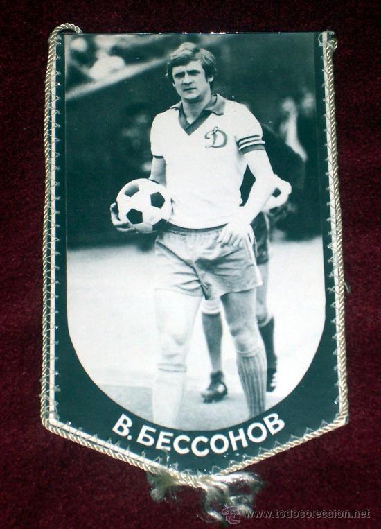 BANDERIN DE FUTBOL // VLADIMIR BESSONOV // JUGADOR DINAMO KIEV // URSS (Coleccionismo Deportivo - Banderas y Banderines de Fútbol)