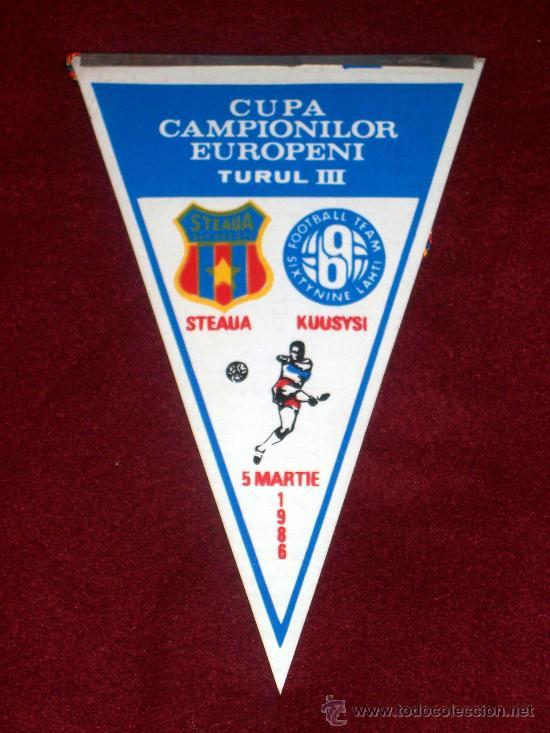 BANDERIN DE FUTBOL // CONMEMORATIVO COPA DE EUROPA 1985 - 1986 // STEAUA B. - KUUSYSI (Coleccionismo Deportivo - Banderas y Banderines de Fútbol)