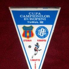 Coleccionismo deportivo: BANDERIN DE FUTBOL // CONMEMORATIVO COPA DE EUROPA 1985 - 1986 // STEAUA B. - KUUSYSI. Lote 17048224