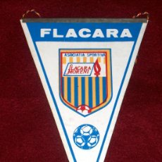 Coleccionismo deportivo: BANDERIN DE FUTBOL // FLACARA MORENI // RUMANIA. Lote 17048292