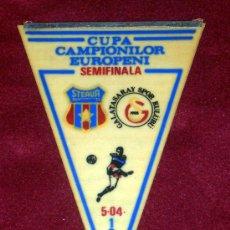 Coleccionismo deportivo: BANDERIN DE FUTBOL // CONMEMORATIVO COPA DE EUROPA 1988 - 1989 // STEAUA B. - GALATASARAY. Lote 17048525