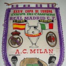 Coleccionismo deportivo: ANTIGUO BANDERIN DE FUTBOL - REAL MADRID & A.C. MILAN - COPA DE EUROPA - VIII DE FINAL - AÑO 1989 -. Lote 89296139