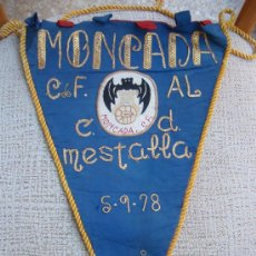 Coleccionismo deportivo: BANDERIN FUTBOL , MONCADA AL MESTALLA C.F. 1978 , ORIGINAL. Lote 22954396