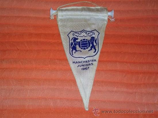 BANDERIN DE FUTBOL MUY ANTIGUO MANCHESTER JUNIORS 1967 - VINTAGE ORIGINAL - (Coleccionismo Deportivo - Banderas y Banderines de Fútbol)