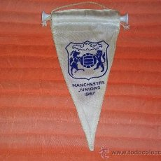 Coleccionismo deportivo: BANDERIN DE FUTBOL MUY ANTIGUO MANCHESTER JUNIORS 1967 - VINTAGE ORIGINAL -. Lote 26088930