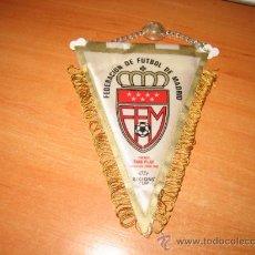 Coleccionismo deportivo: BANDERIN FEDERACION DE FUTBOL DE MADRID. Lote 26133713