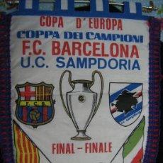 Coleccionismo deportivo: BARÇA FC BARCELONA SAMPDORIA CF BANDERIN DE LA FINAL COPA DE EUROPA 1992 WEMBLEY VER FOTOS. Lote 29367505