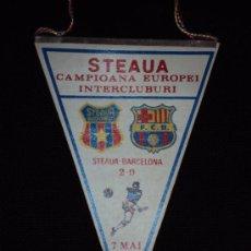 Coleccionismo deportivo: (138-F)BANDERIN CELEBRACION STEAUA DE BUCARETS-F.C.BARCELONA COPA DE EUROPA 7-5-1986. Lote 30109503