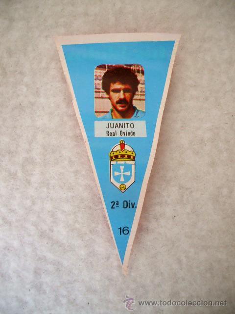 JUANITO REAL OVIEDO CROMO FÚTBOL MINI BANDERÍN Nº 16. CHICLE, SORTEO MONTESA O VESPINO, AÑOS 70-80 (Coleccionismo Deportivo - Banderas y Banderines de Fútbol)