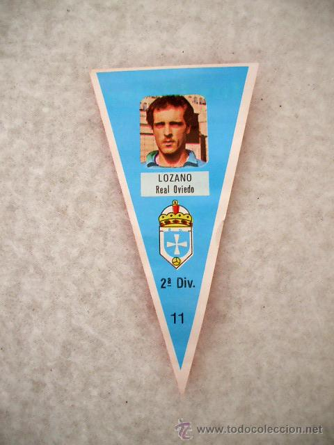 LOZANO REAL OVIEDO CROMO FÚTBOL MINI BANDERÍN Nº 11. CHICLE, SORTEO MONTESA O VESPINO, AÑOS 70-80 (Coleccionismo Deportivo - Banderas y Banderines de Fútbol)