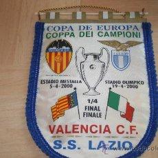 Collezionismo sportivo: BANDERIN GRANDE CUARTOS DE FINAL CHAMPIONS 2000 VALENCIA - LAZIO. Lote 30334869