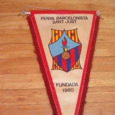 Coleccionismo deportivo: ANTIGUO BANDERIN DE LA PEÑA BARCELONISTA SANT JUST. Lote 30460255