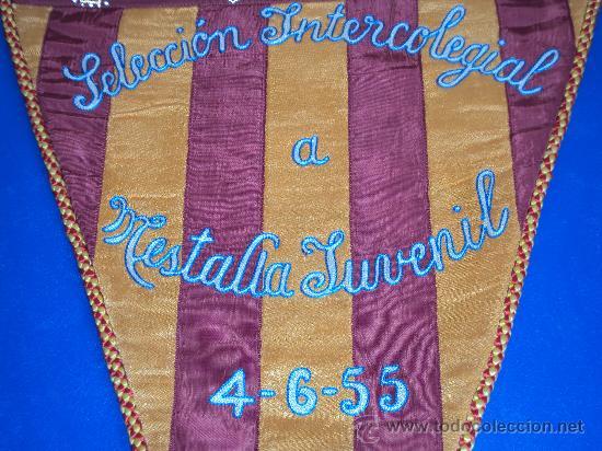Coleccionismo deportivo: (BB-3)BANDERIN FUTBOL SELECCION INTERCOLEGIAS A MESTALLA JUVENIL 4-6-55 - Foto 2 - 30642697