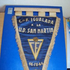 Coleccionismo deportivo: (BB-17)BANDERIN FUTBOL C.F.IGUALADA A LA U.D.SAN MARTIN 14-4-46. Lote 30643042