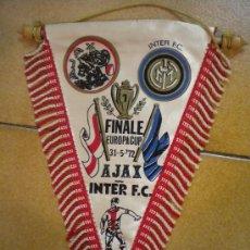 Coleccionismo deportivo: BANDERIN DE LA FINAL DE LA COPA DE EUROPA AJAX-INTER 31-5-72. Lote 30660102