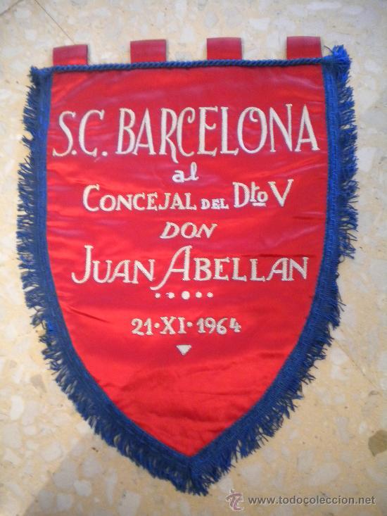 BANDERIN S.C.BARCELONA 21-11-1964.DON JUAN ABELLAN. (Coleccionismo Deportivo - Banderas y Banderines de Fútbol)