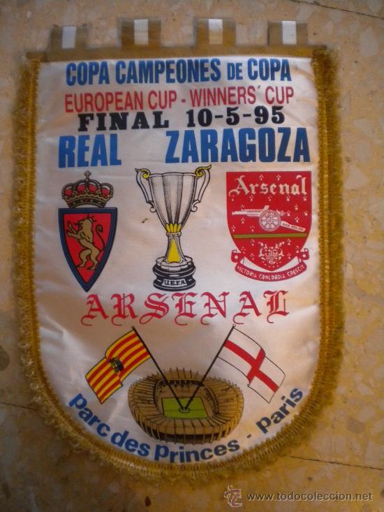 BANDERIN DE LA FINAL EUROPEAN CUP ZARAGOZA-ARSENAL 10-5-95 (Coleccionismo Deportivo - Banderas y Banderines de Fútbol)