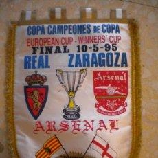 Coleccionismo deportivo: BANDERIN DE LA FINAL EUROPEAN CUP ZARAGOZA-ARSENAL 10-5-95. Lote 31110873