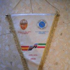 Coleccionismo deportivo: BANDERIN COPA DE LA EUFA, VALENCIA-NAPOLES 1992.. Lote 47437408