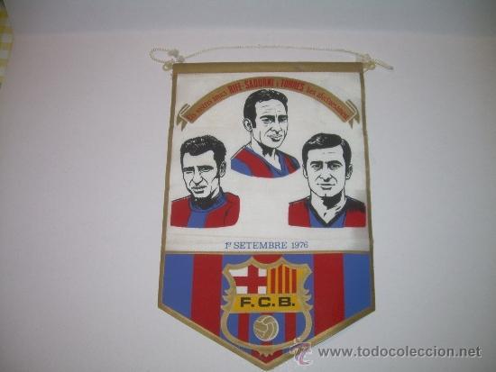 BANDERIN FUTBOL CLUB BARCELONA ....RIFE - SADURNI - TORRES.....1976 (Coleccionismo Deportivo - Banderas y Banderines de Fútbol)