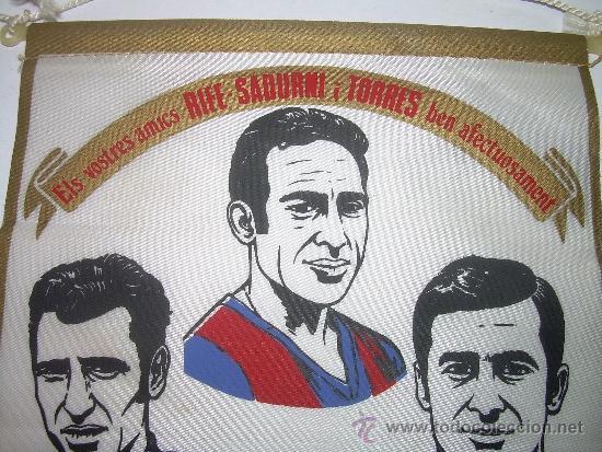 Coleccionismo deportivo: BANDERIN FUTBOL CLUB BARCELONA ....RIFE - SADURNI - TORRES.....1976 - Foto 2 - 31440629