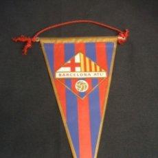 Coleccionismo deportivo: BANDERIN - BARCELONA ATLETICO - . Lote 32614616