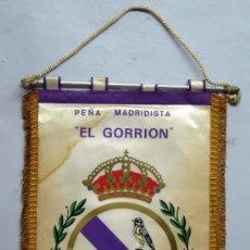 Coleccionismo deportivo: BANDERÍN PEÑA MADRIDISTA EL GORRIÓN 1976 REAL MADRID FUNDADA EN 1973. Lote 32648522