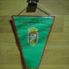 Coleccionismo deportivo: BANDERIN DE LA SOCIEDAD DEPORTIVA AGREDA - SORIA - 28 X 15 . Lote 35681027