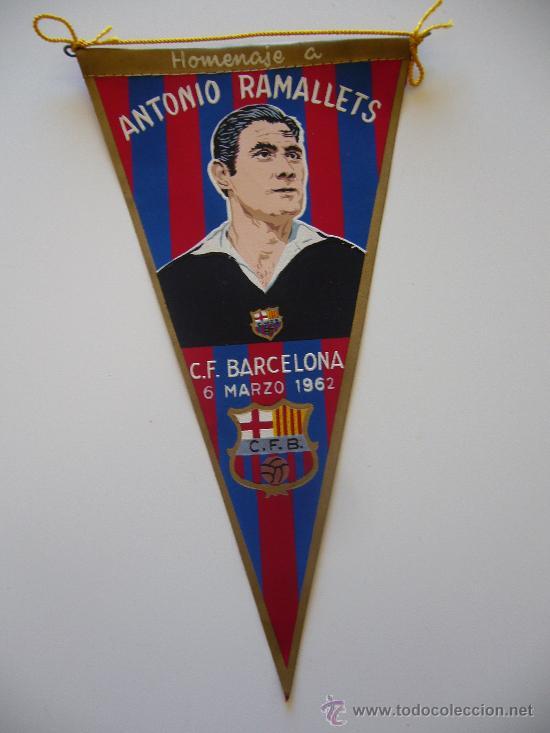 BANDERÍN ANTIGUO DEL FUTBOL CLUB BARCELONA. HOMENAJE A ANTONIO RAMALLETS 1962 (Coleccionismo Deportivo - Banderas y Banderines de Fútbol)