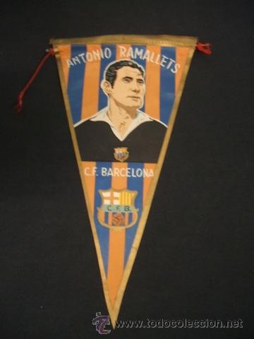 BANDERIN - CLUB DE FUTBOL BARCELONA - ANTONIO RAMALLETS - BARÇA - (Coleccionismo Deportivo - Banderas y Banderines de Fútbol)