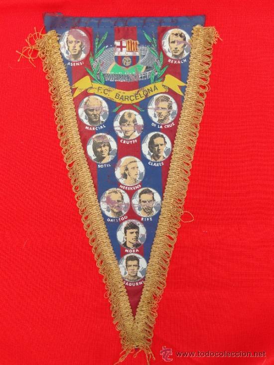 BANDERIN F.C. BARCELONA, 37X20 CMS APROX.CRUYFF, REXACH, ASENSI, NEESKENS, MARCIAL, SOTIL... (Coleccionismo Deportivo - Banderas y Banderines de Fútbol)