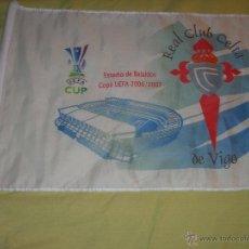 Collezionismo sportivo: BANDERA / BANDERÍN CELTA DE VIGO (UEFA CUP 2006/2007). Lote 39355573