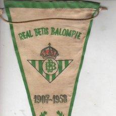 Colecionismo desportivo: MUY BUEN BANDERIN FUTBOL - BODAS DE ORO DEL REAL BETIS BALOMPIE - 1907 - 1958 DE LA ÉPOCA. Lote 207164921