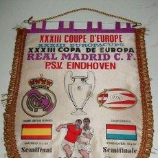 Coleccionismo deportivo: ANTIGUO BANDERIN DE FUTBOL - REAL MADRID & P.S.V. EINDHOVEN - COPA DE EUROPA - SEMIFINAL - AÑO 1. Lote 38260131