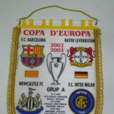 Coleccionismo deportivo: ANTIGUO BANDERIN, FUTBOL CLUB BARCELONA, BAYER LEVERKUSEN, NEWCASTLE F.C., F.V. INTER MILAN, COPA DE. Lote 38278198