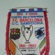 Coleccionismo deportivo: ANTIGUO BANDERIN, FUTBOL CLUB BARCELONA, U.C SAMPDORA, FINAL COPA DE EUROPA, 20-05-1992, MIDE 44 X 3. Lote 38278244