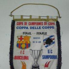 Coleccionismo deportivo: ANTIGUO BANDERIN, FUTBOL CLUB BARCELONA, U.C. SAMPDORA, FINAL COPA DE CAMPEONES DE COPA, 10-15-1989,. Lote 38278250