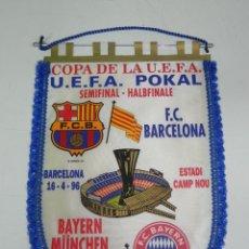 Coleccionismo deportivo: ANTIGUO BANDERIN, FUTBOL CLUB BARCELONA, BAYERN DE MUNICH, SEMIFINAL COPA DE LA UEFA, 2-04-1996, 16-. Lote 38278253