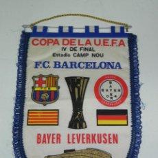 Coleccionismo deportivo: ANTIGUO BANDERIN, FUTBOL CLUB BARCELONA, BAYER LEVERKUSEN, CUARTOS DE FINAL COPA DE LA UEFA, 16-03-1. Lote 38278257