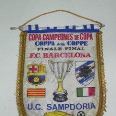 Coleccionismo deportivo: ANTIGUO BANDERIN, FUTBOL CLUB BARCELONA, U.C SAMPDORIA, FINAL COPA DE CAMPEONES DE COPA, 10-05-1989,. Lote 38278262