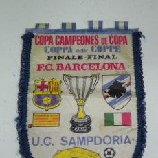 Coleccionismo deportivo: ANTIGUO BANDERIN, FUTBOL CLUB BARCELONA, U.C SAMPDORIA, FINAL COPA DE CAMPEONES DE COPA, 10-05-1989,. Lote 38278263
