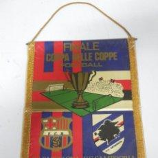 Coleccionismo deportivo: ANTIGUO BANDERIN, FUTBOL CLUB BARCELONA, U.C. SAMPDORIA, FINAL COPA DE COPAS, 10-05-1989, MIDE 35 X . Lote 38278411
