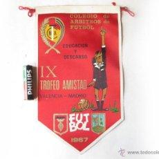 Collezionismo sportivo: BANDERIN DEL COLEGIO DE ARBITROS DE FUTBOL - IX TROFEO AMISTAD - EDUCACION Y DESCANSO 1967. Lote 40431586