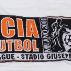 Coleccionismo deportivo: JOYA! BUFANDA FINAL CHAMPIONS LEAGUE VALENCIA BAYERN MILAN 2001 . Lote 40500831