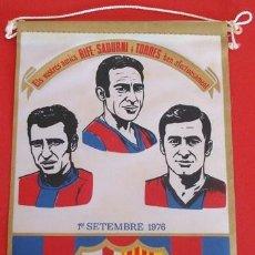 Coleccionismo deportivo: BANDERIN DEL BARÇA 1ER. SETEMBRE 1976 . Lote 40530357