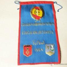 Coleccionismo deportivo: BANDERIN DEL COLEGIO DE ARBITROS DE FUTBOL EDUCACION Y DESCANSO - FUTBOL 1964. Lote 41568200
